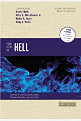 Four Views on Hell: Second Edition (Counterpoints: Bible and Theology) Kindle Edition