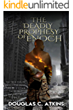 The Deadly Prophesy of Enoch: Christian Fiction