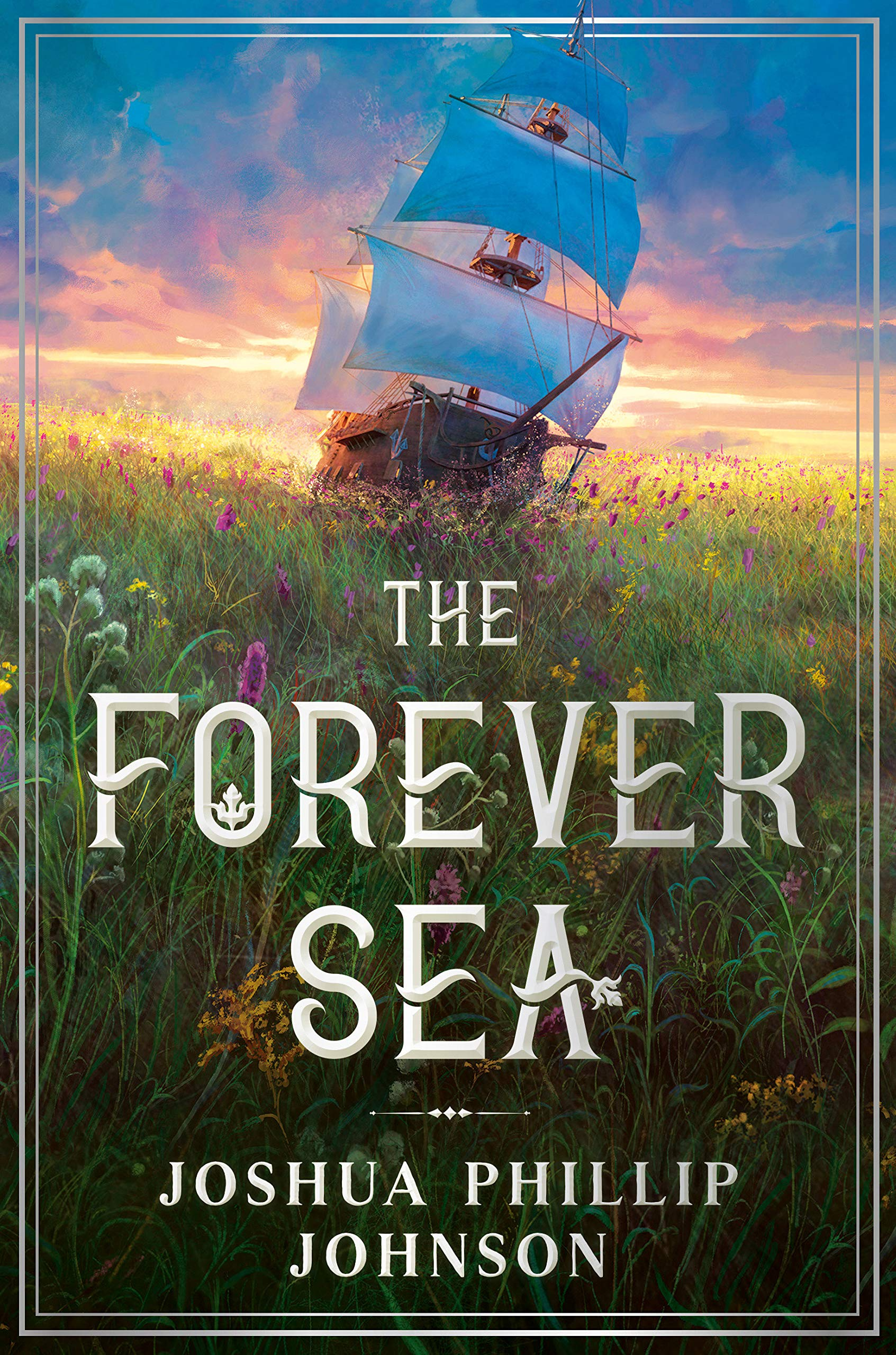 The Forever Sea: Johnson, Joshua Phillip: 9780756417031: Amazon.com: Books