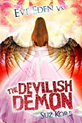 Eve Eden vs. the Devilish Demon (Bedeviled Book 3) Kindle Edition