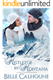 Mistletoe in Montana: A Christmas Novella