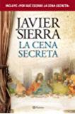 La cena secreta + Por qué escribí La cena secreta (pack) (volumen independiente)