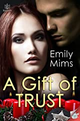 A Gift of Trust Kindle Edition