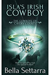 Isla's Irish Cowboy (The Cowboys of Cavern County Book 4)