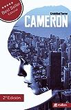 Cameron una novela negra y policíaca: El nuevo estilo de novela negra española. La mejor novela negra 2016