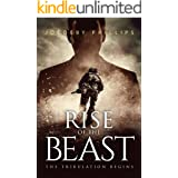 Rise Of The Beast: The Tribulation Begins