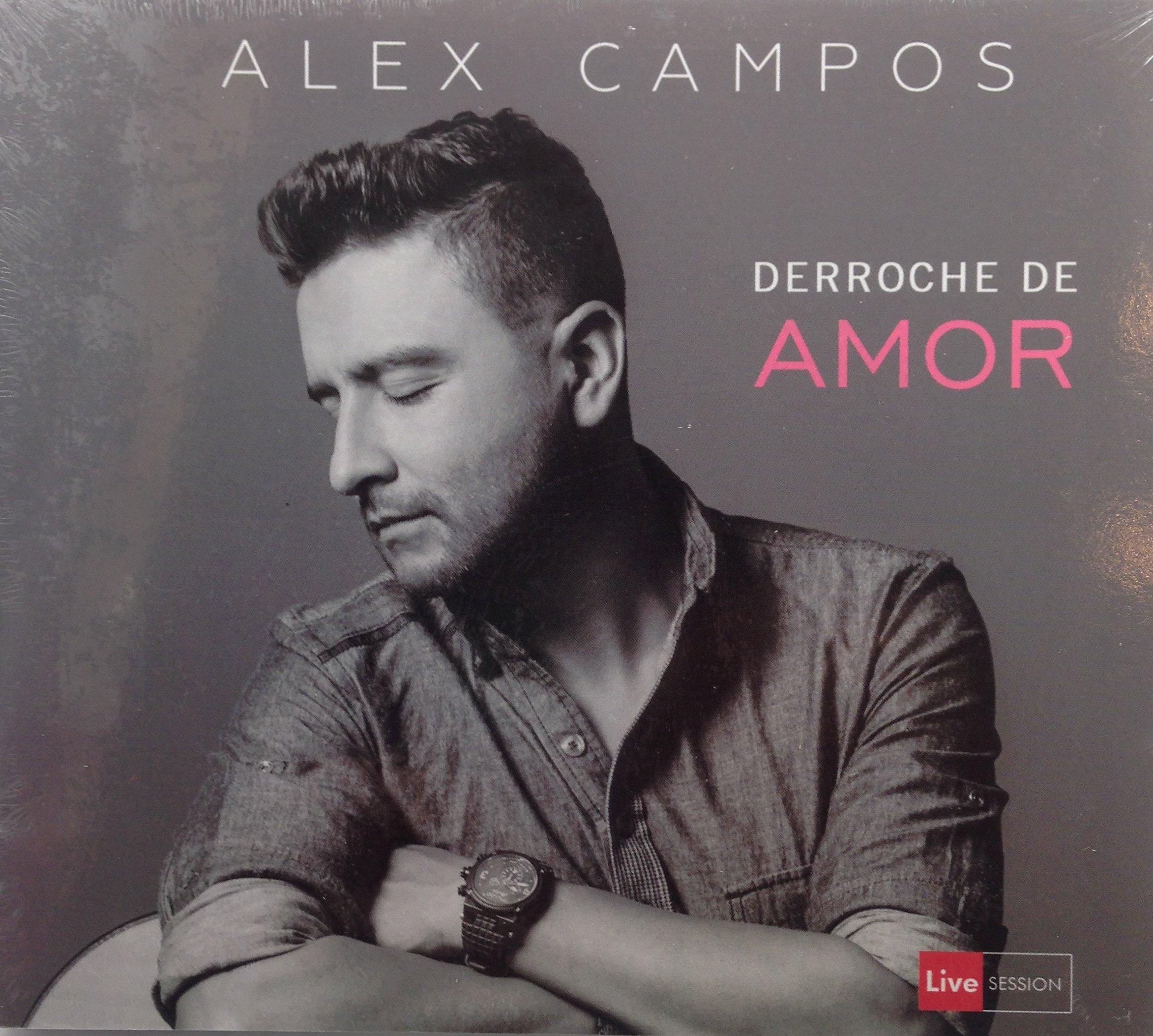 Derroche de Amor, Alex Campos con Barak, Marcos Brunet y muchos más