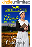 Amish Burning Love (Peachey Family Blessings Book 1)
