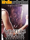 Winter's Wrath: Sacrifice (Winter's Saga Book 3)