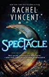 Spectacle (The Menagerie Series Book 2)
