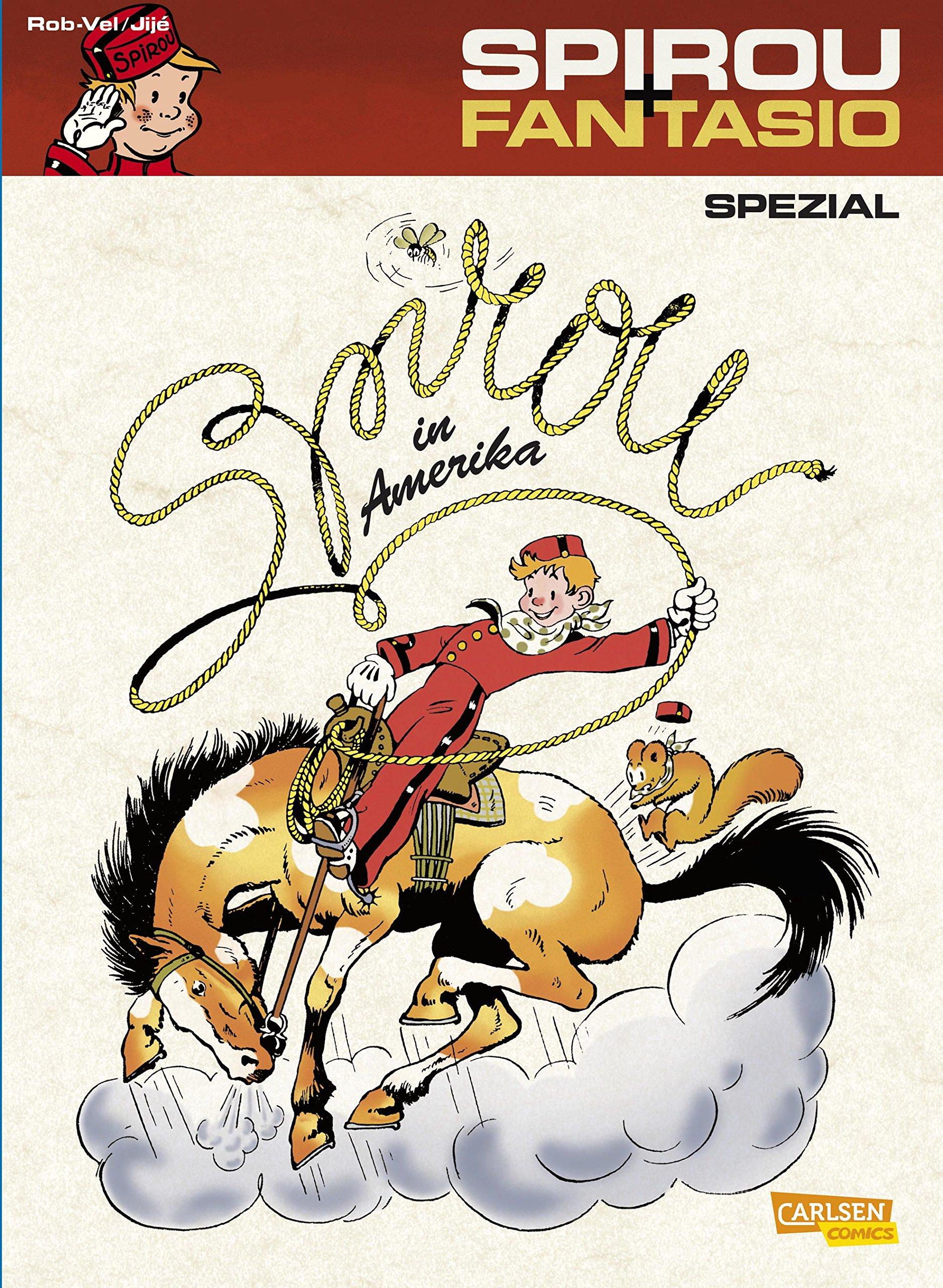 Spirou & Fantasio Spezial, Band 15: Spirou in Amerika Taschenbuch – 22. Dezember 2012 Rob-Vel Carlsen 3551775850 Abenteuer