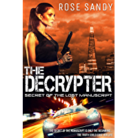 The Decrypter: Secret of the Lost Manuscript (Calla Cress Technothriller Series: Book 1)