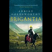 Brigantia (Vindolanda Book 3) (English Edition)