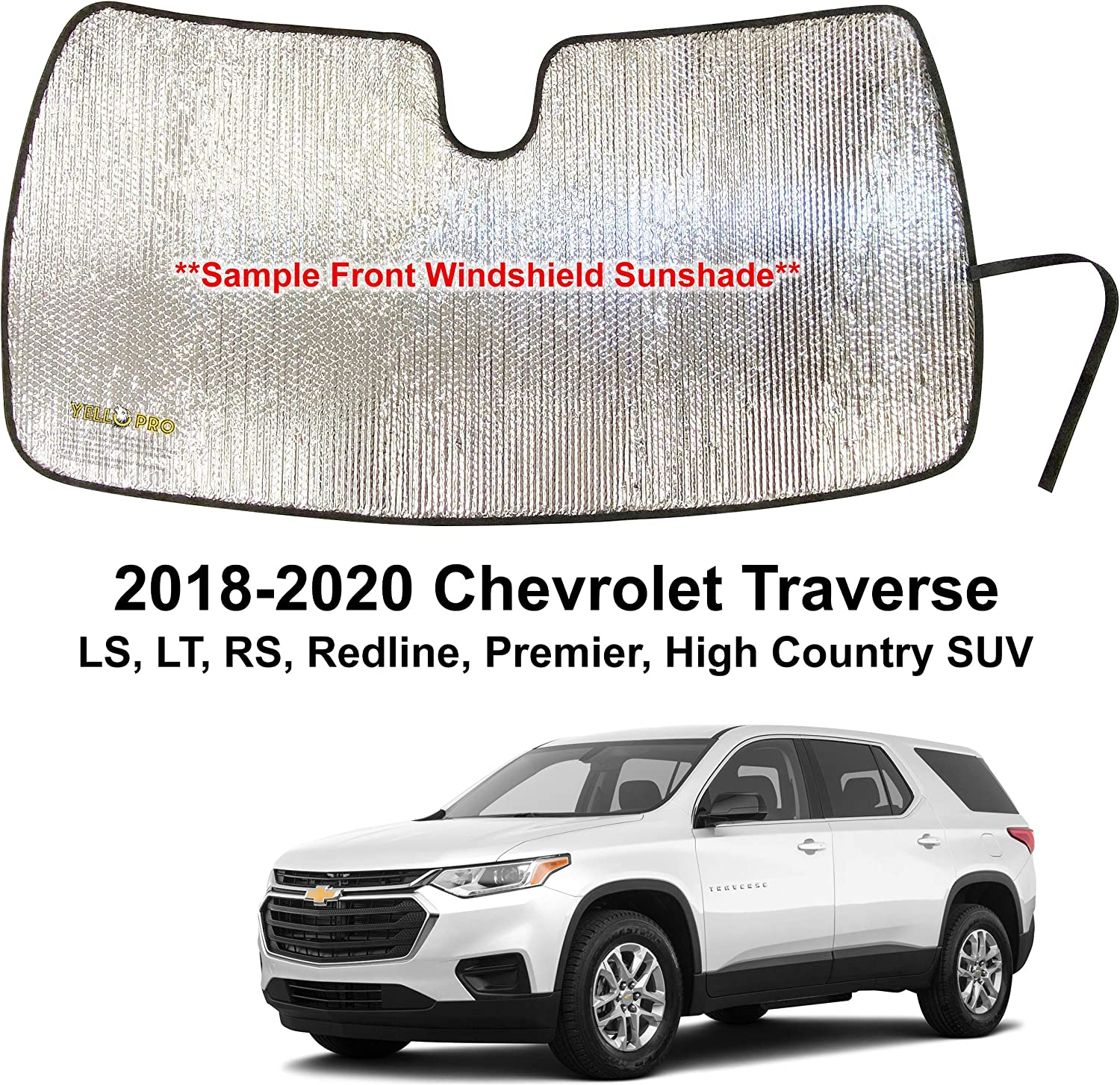 YelloPro Custom Fit Automotive Reflective Front Windshield Sunshade Accessories UV Reflector Sun Protection for 2018 2019 2020 Chevrolet Traverse LS Premier High Country SUV Redline RS LT
