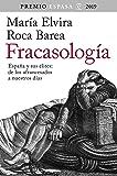 Fracasología: España y sus élites: de los afrancesados a nuestros días. Premio Espasa 2019 (F. COLECCION)