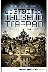 Die Stadt der tausend Treppen: Roman (Die göttlichen Städte 1) (German Edition) Kindle Edition