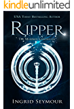 Ripper (The Morphid Chronicles Book 2)