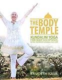 The Body Temple: Kundalini Yoga For Body