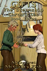 Gifts (The Steamship Chronicles Book 3) Kindle Edition