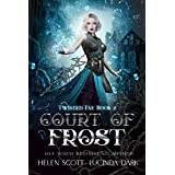 Court of Frost: A Reverse Harem Royal Fae Romance (Twisted Fae Book 2)