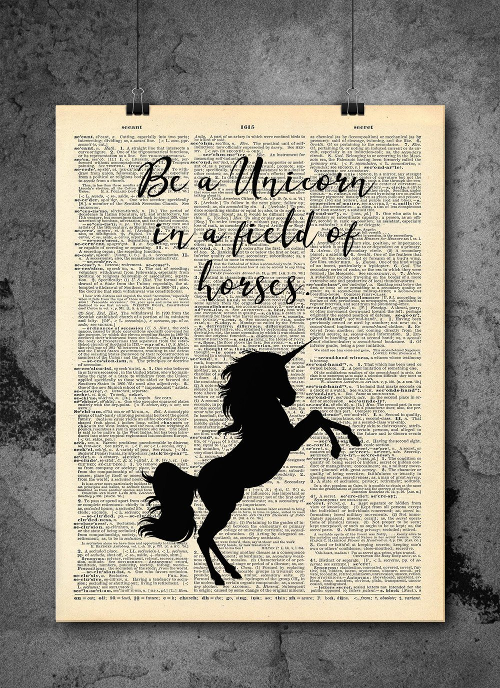 Dictionary Art Print inspirational Be a Unicorn in a Field Of Horses