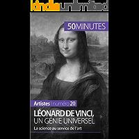 Léonard de Vinci, un génie universel: La science au service de l'art (Artistes t. 20) (French Edition)
