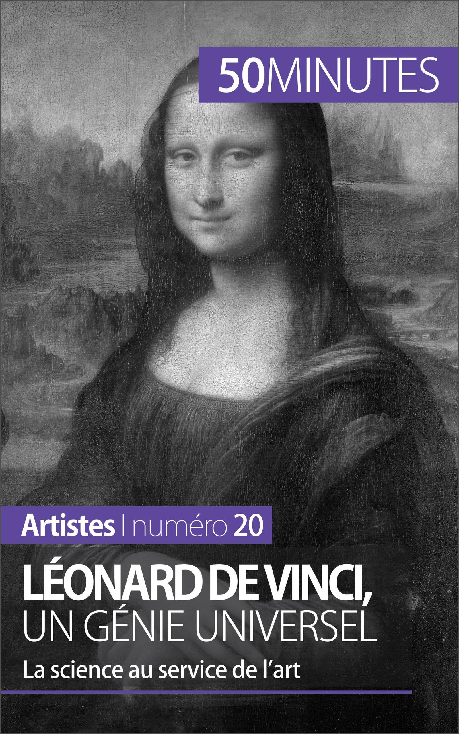 Léonard de Vinci, un génie universel: La science au service de l'art (Artistes t. 20) por Tatiana Sgalbiero