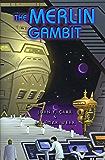 The Merlin Gambit (Cosmic Computer Book 2)