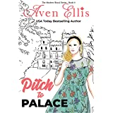 Pitch to Palace (Modern Royals Series Book 4)