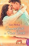 Sommerglück in Rose Creek (German Edition)