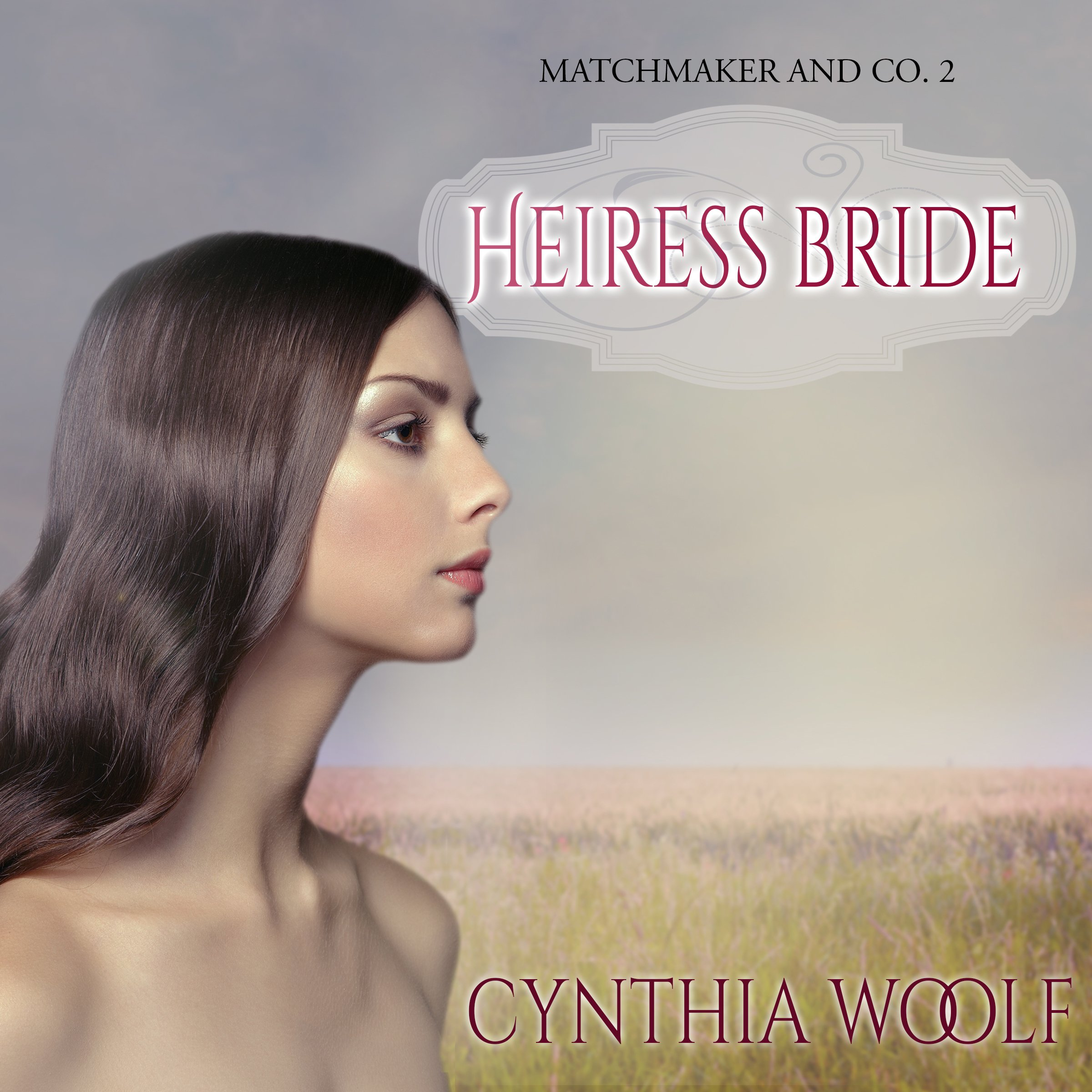 Heiress Bride  Matchmaker And Co. Book 2