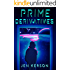 Prime Derivatives: An Epic YA Science Fiction Fantasy Comedy