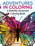 Adventures in Coloring: A Butterfly Ornament Coloring Book