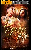 His Tigress (Paranormal Felines Book 1)