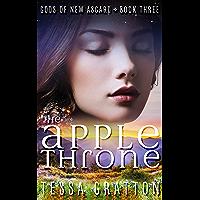 The Apple Throne (Gods of New Asgard Book