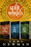 A Split Worlds Omnibus: Between Two Thorns, Any Other Name, and All Is Fair (The Split Worlds)