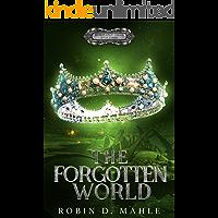The Forgotten World (The World Apart Series Book 3)