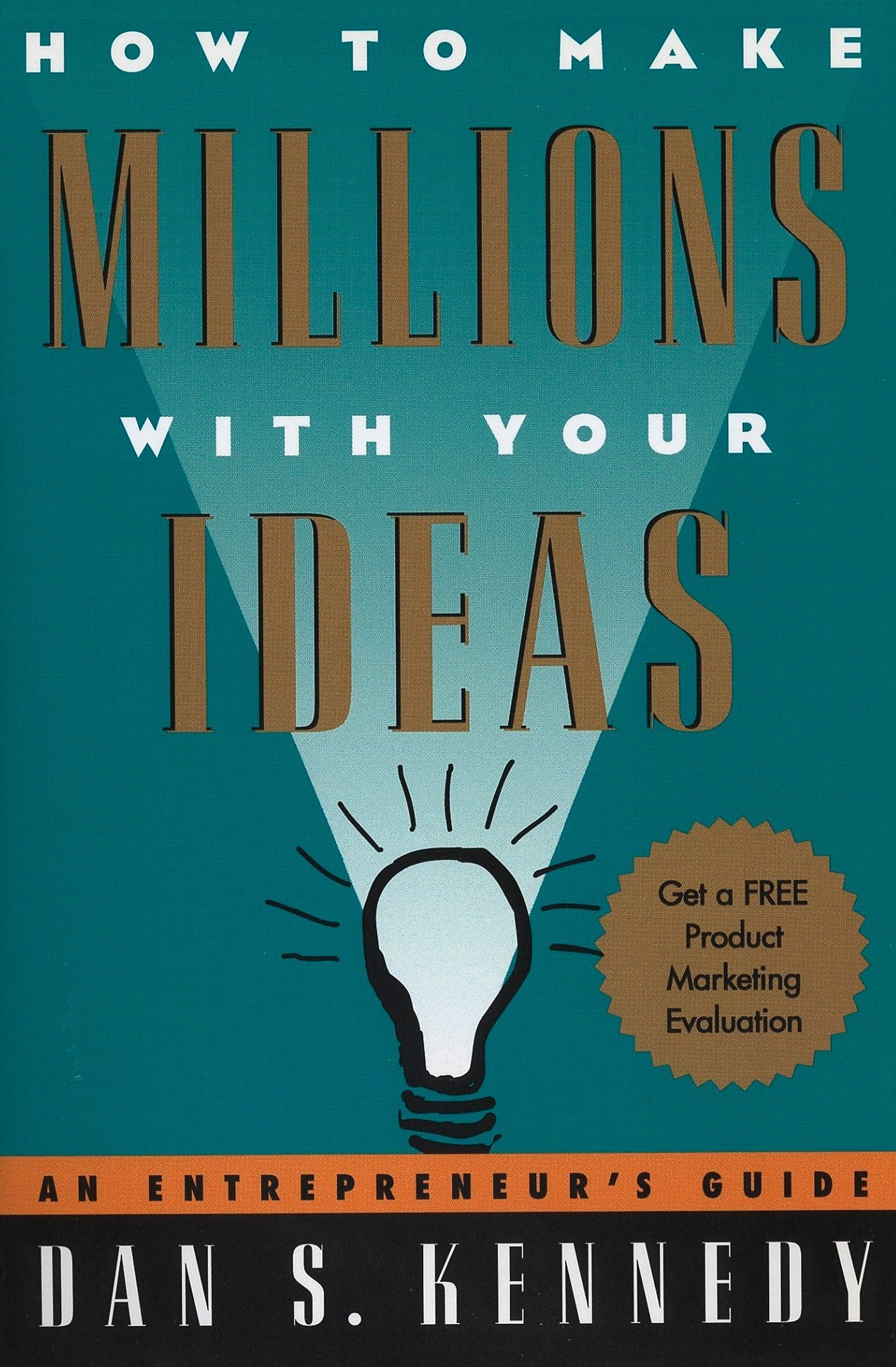 Amazon.com: How to Make Millions with Your Ideas: An Entrepreneur\'s ...