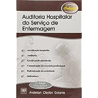 Auditoria Hospitalar do Serviço de Enfermagem - Coleção Curso de Enfermagem