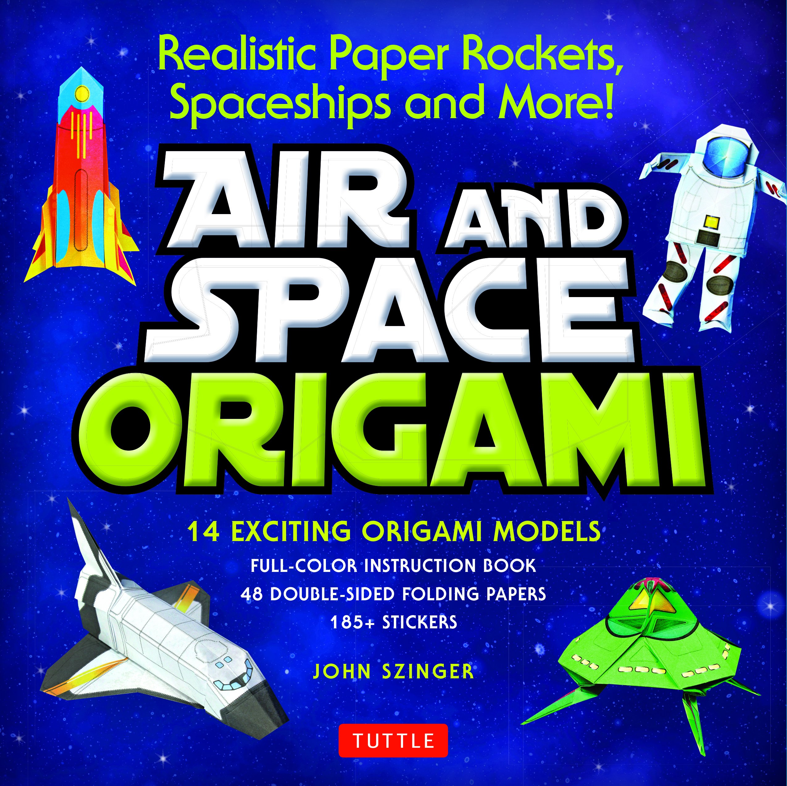 Air and Space Origami Kit: Realistic Paper Rockets
