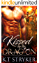 Kissed by The Dragon (The Dragon Lords Book 2)