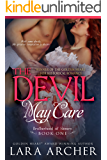The Devil May Care (Brotherhood of Sinners Book 1)