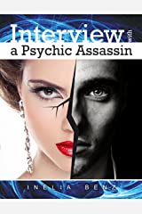Interview With a Psychic Assassin Kindle Edition