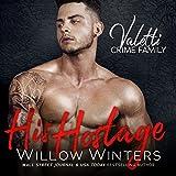 His Hostage: A Bad Boy Mafia Romance