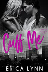 Cuff Me (Love and Justice Book 2) Kindle Edition