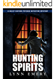 Hunting Spirits: Book 2 (Joliet Sisters Psychic Detectives)