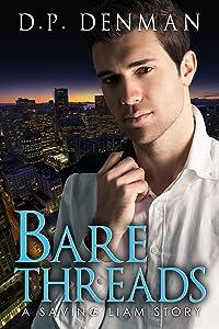 Bare Threads: A Saving Liam Story