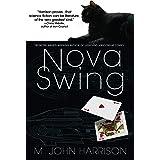 Nova Swing: A Novel (Kefahuchi Tract)