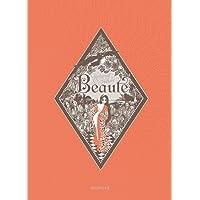 Beauté, L' Intégrale - tome 1 - Beauté Intégrale (bichromie)