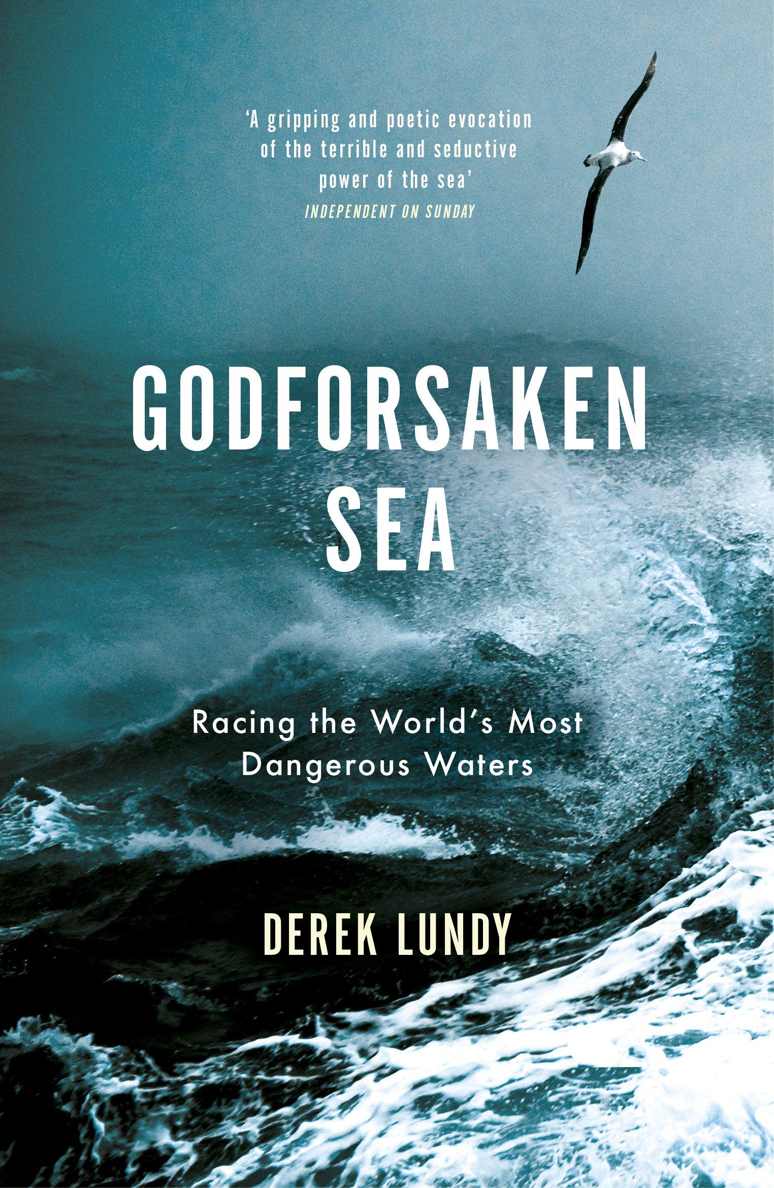 The Godforsaken Sea: Racing the World's Most Dangerous Waters